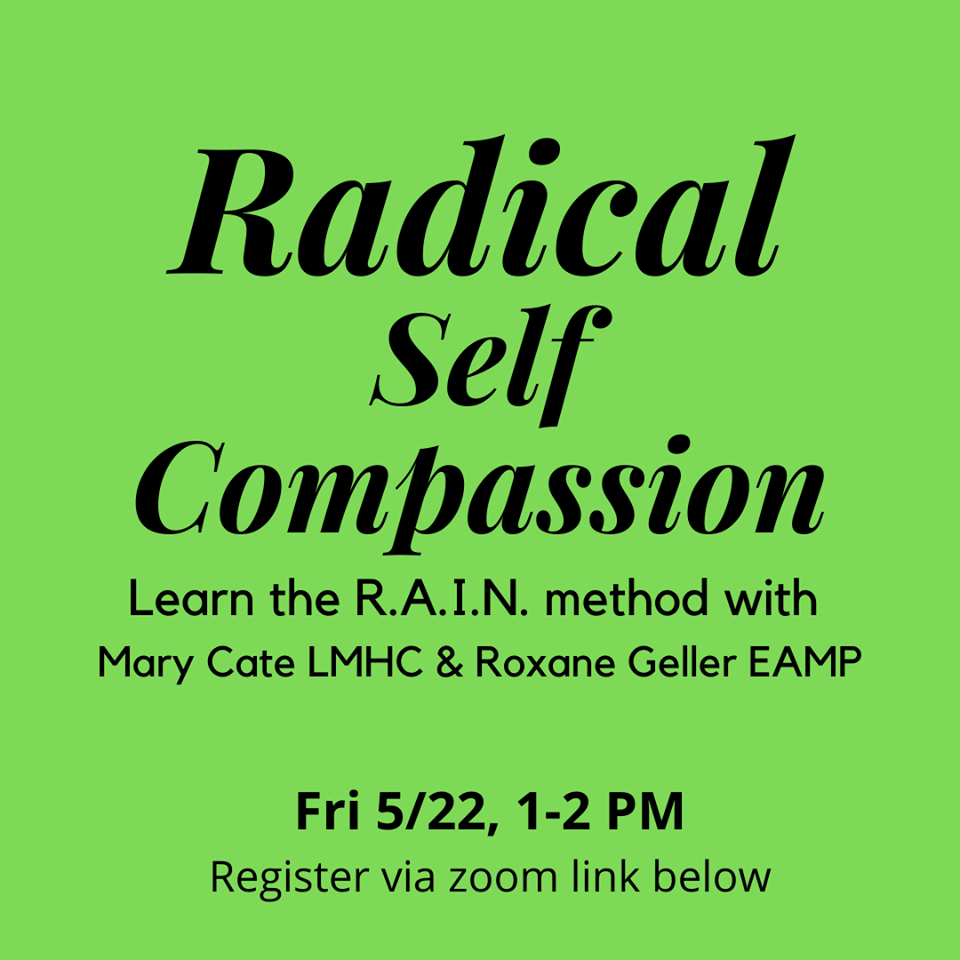 Friday Webinar: Radical Self Compassion